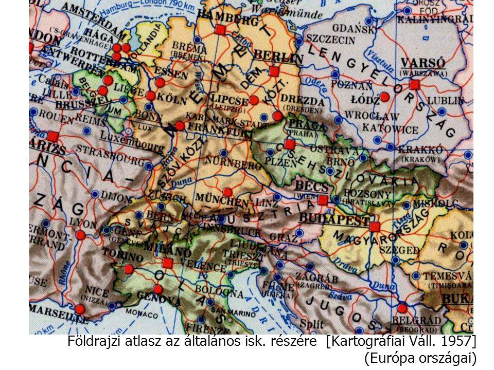 Földrajzi atlasz az általános isk. részére [Kartográfiai Váll